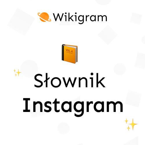 Słownik Instagrama